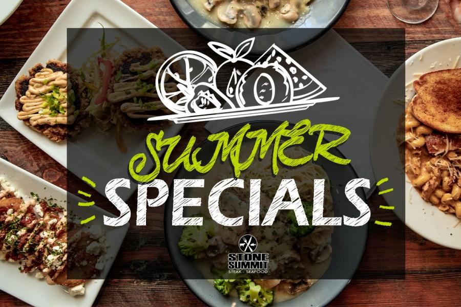 Stone Summit Summer Menu Specials