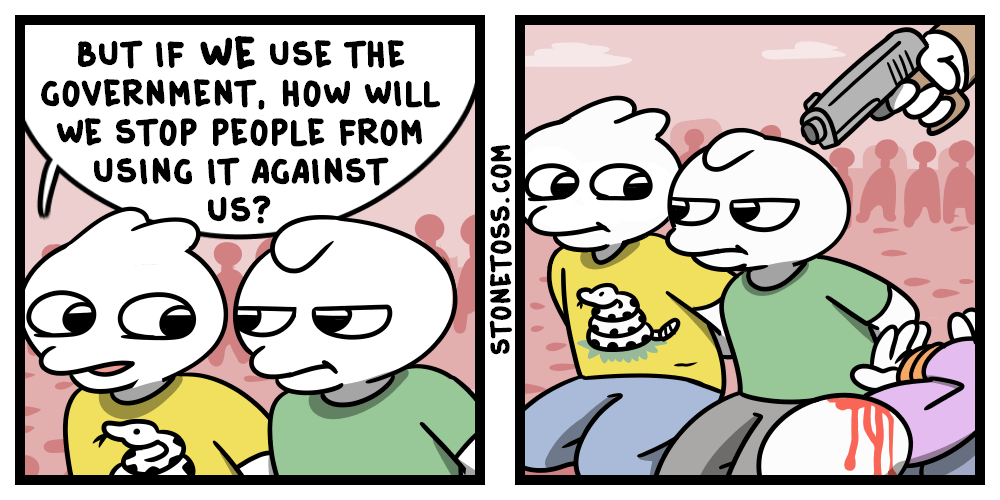 Comic about use and abuse of government power.