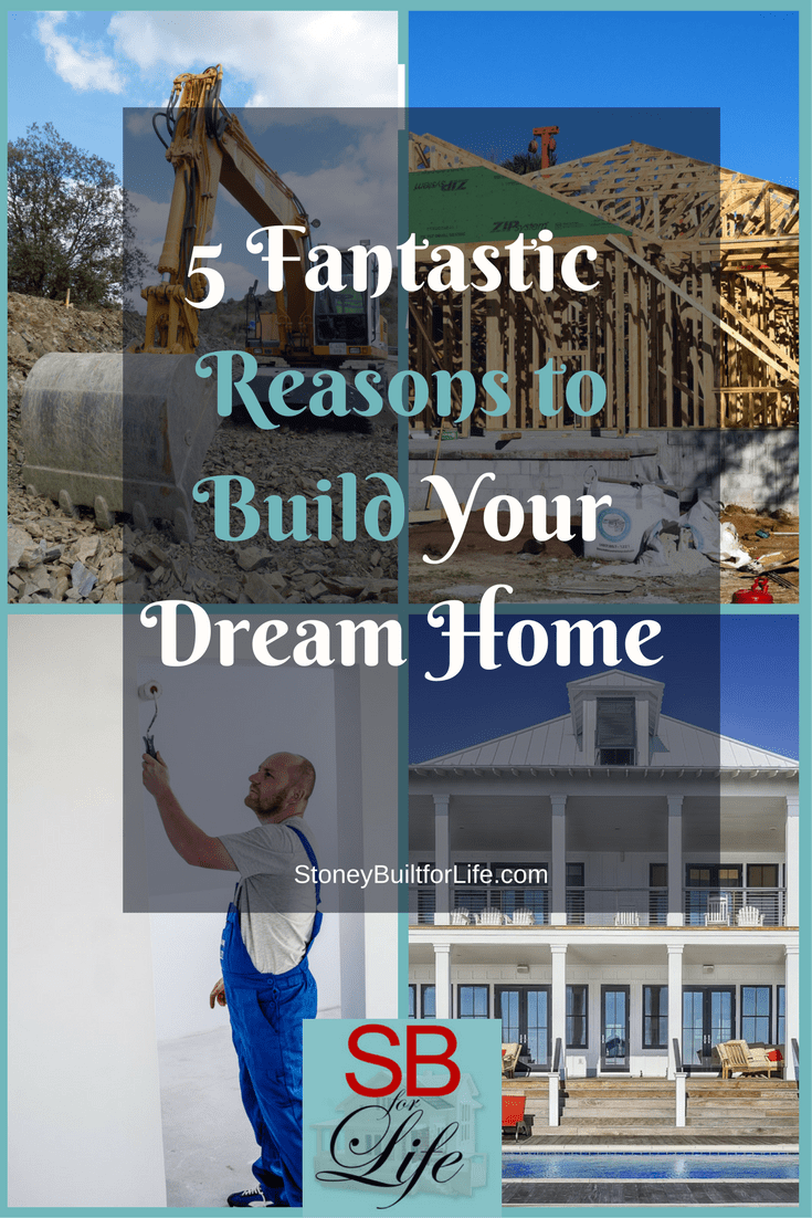 Reasons to build your dream home