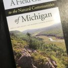 A Field Guide to the Natural Communities of Michigan