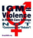 IGM = Violence in Health Care Settings, NOT 'Controversy' or 'Debate'!