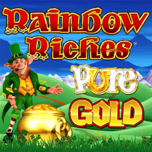 Rainbow Riches Pure Gold
