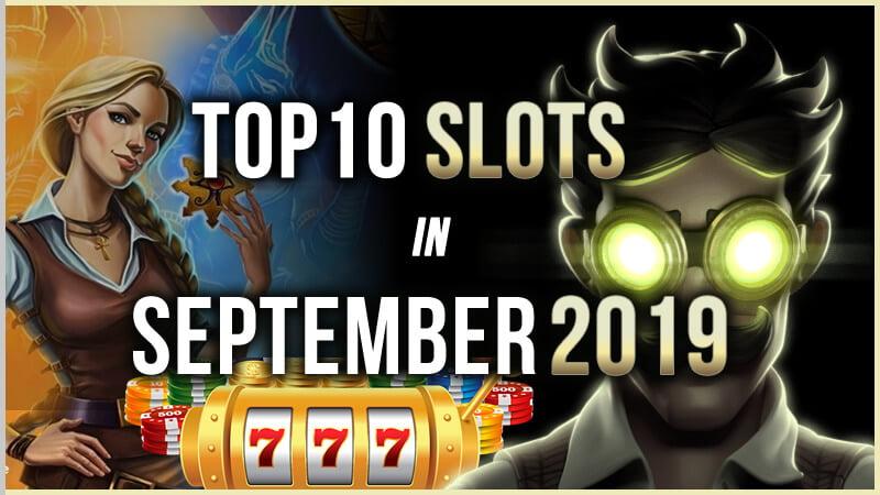 Top 10 Slots in September