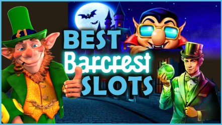 The Best Barcrest Slot Games