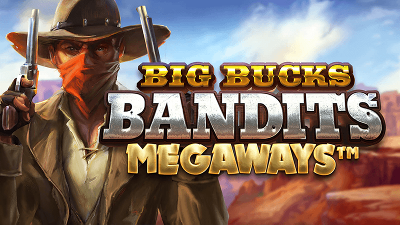 Big Bucks Bandits Slot