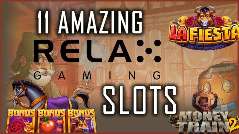 11 Amazing Relax Gaming Slots