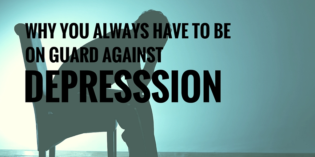 Guard against depression