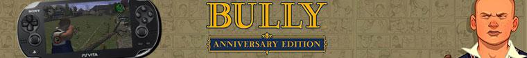 Bully: Anniversary Edition PS Vita installation header