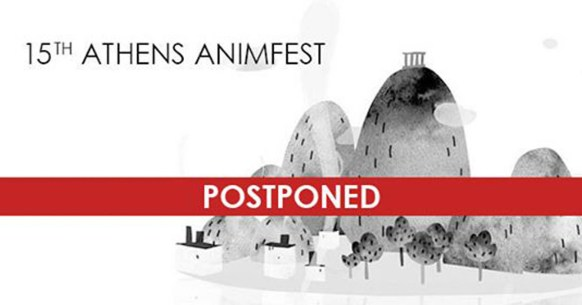 Athens Animfest Postponed