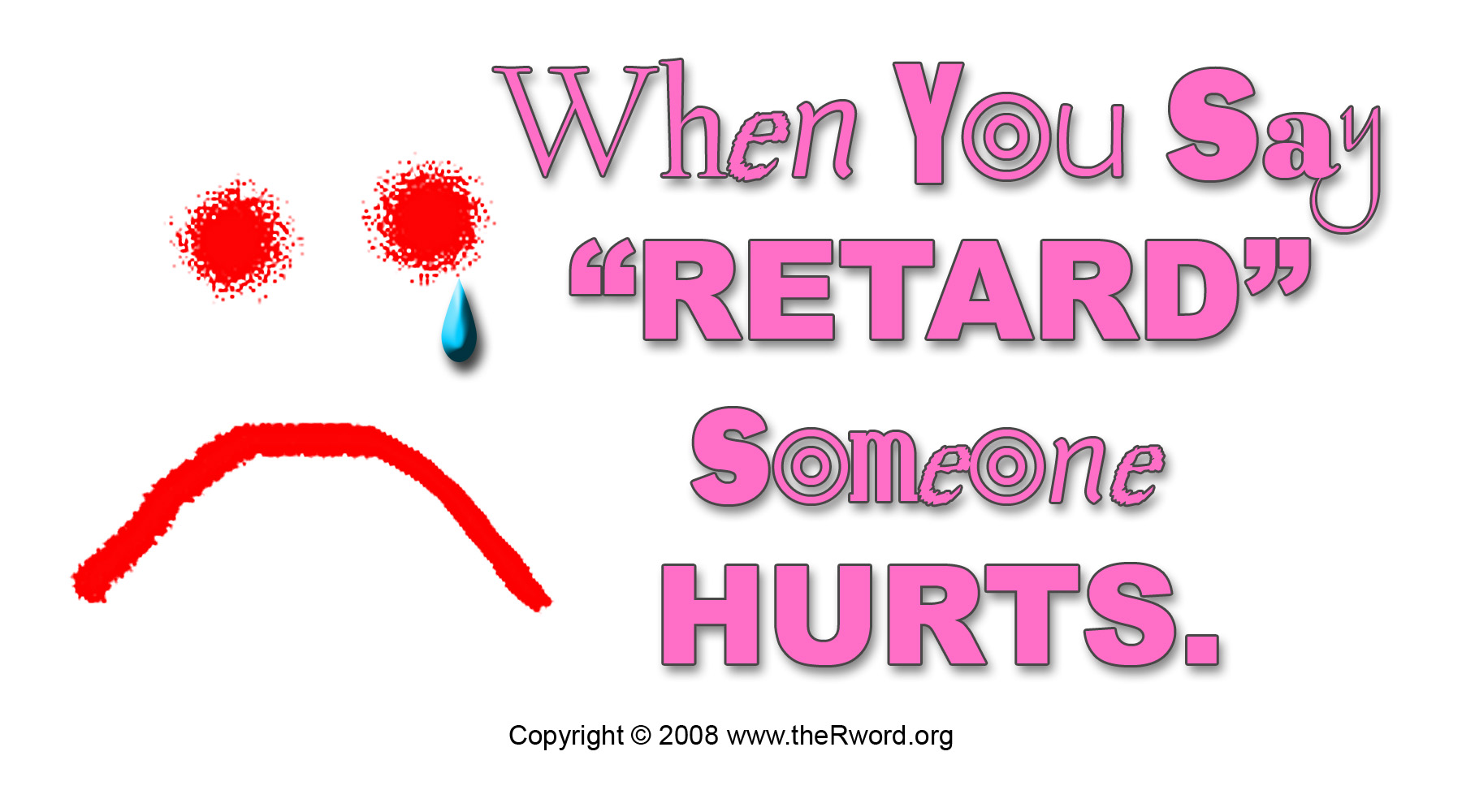 Retarded sayings