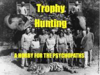 Trophy hunters - Psychopaths hobby for b&w