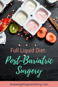 Different yogurts surrounded by fruit on a black table. Full Liquid Diet: Post-Bariatric Surgery | Plus Five Recipes to Try!
