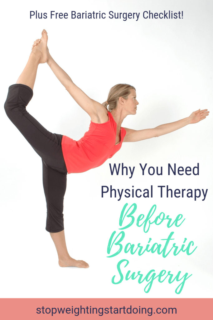 A woman doing a yoga pose. Why You Need Physical Therapy Before Bariatric Surgery | Better Recovery | Pinterest Graphic01