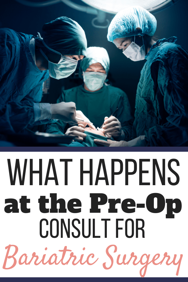 Surgeons operating on a patient in an operating room. This is What Happens at the Pre-Op Consult for Bariatric Surgery + Final Testing | Pinterest Graphic01