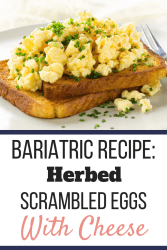 Herbed scrambled eggs with cheese on toast on a white plate. This is the Ultimate Guide You Need for the Soft Foods Diet | Recipes | Graphic | Soft foods diet ideas, soft foods diet recipes, soft foods diet list