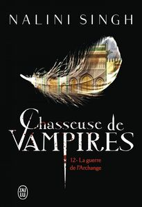 Chasseuse De Vampires Tome 9 Pdf : chasseuse, vampires, Chasseuse, Vampires, (Tome, Guerre, L'Archange