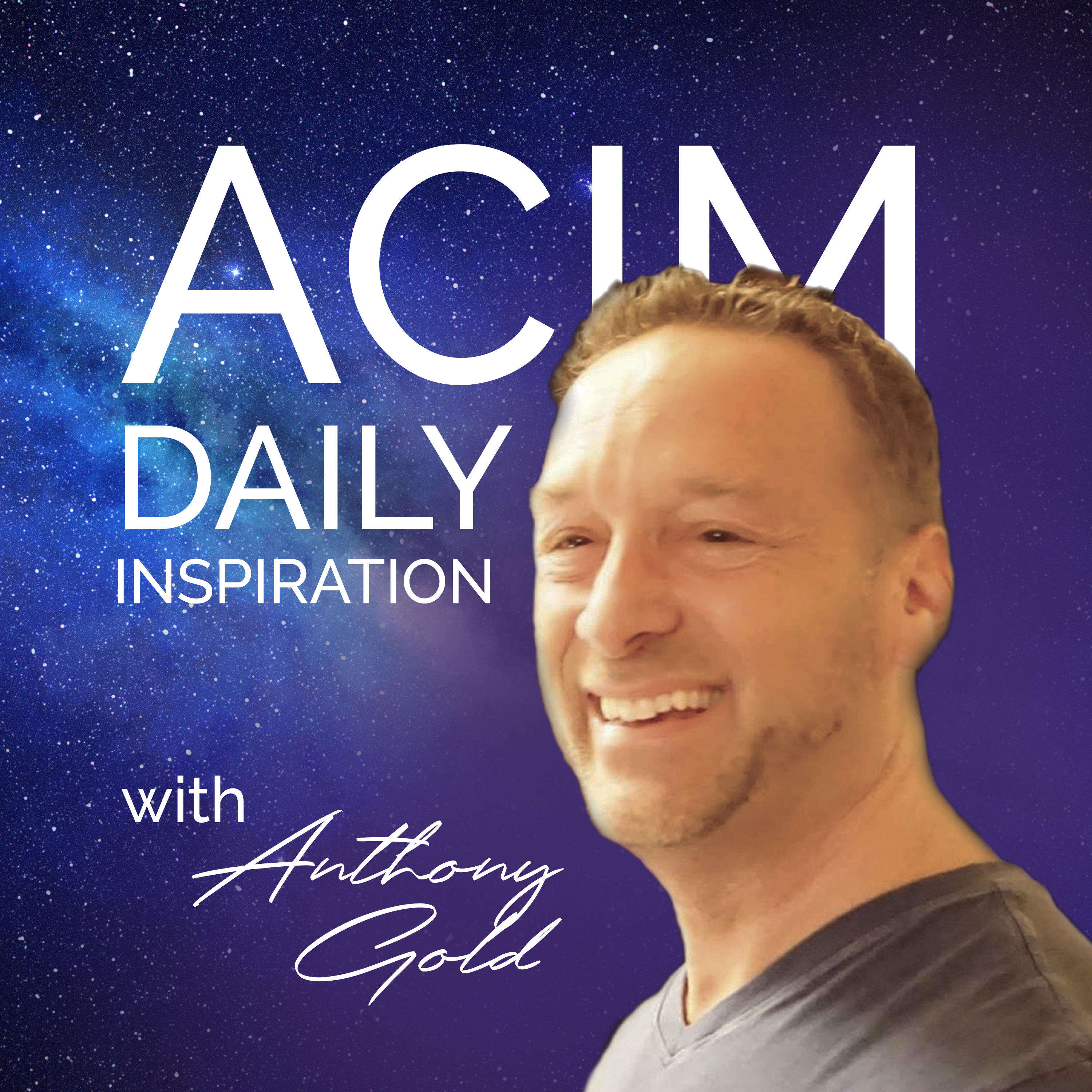 ACIM Daily Inspiration with Anthony Gold