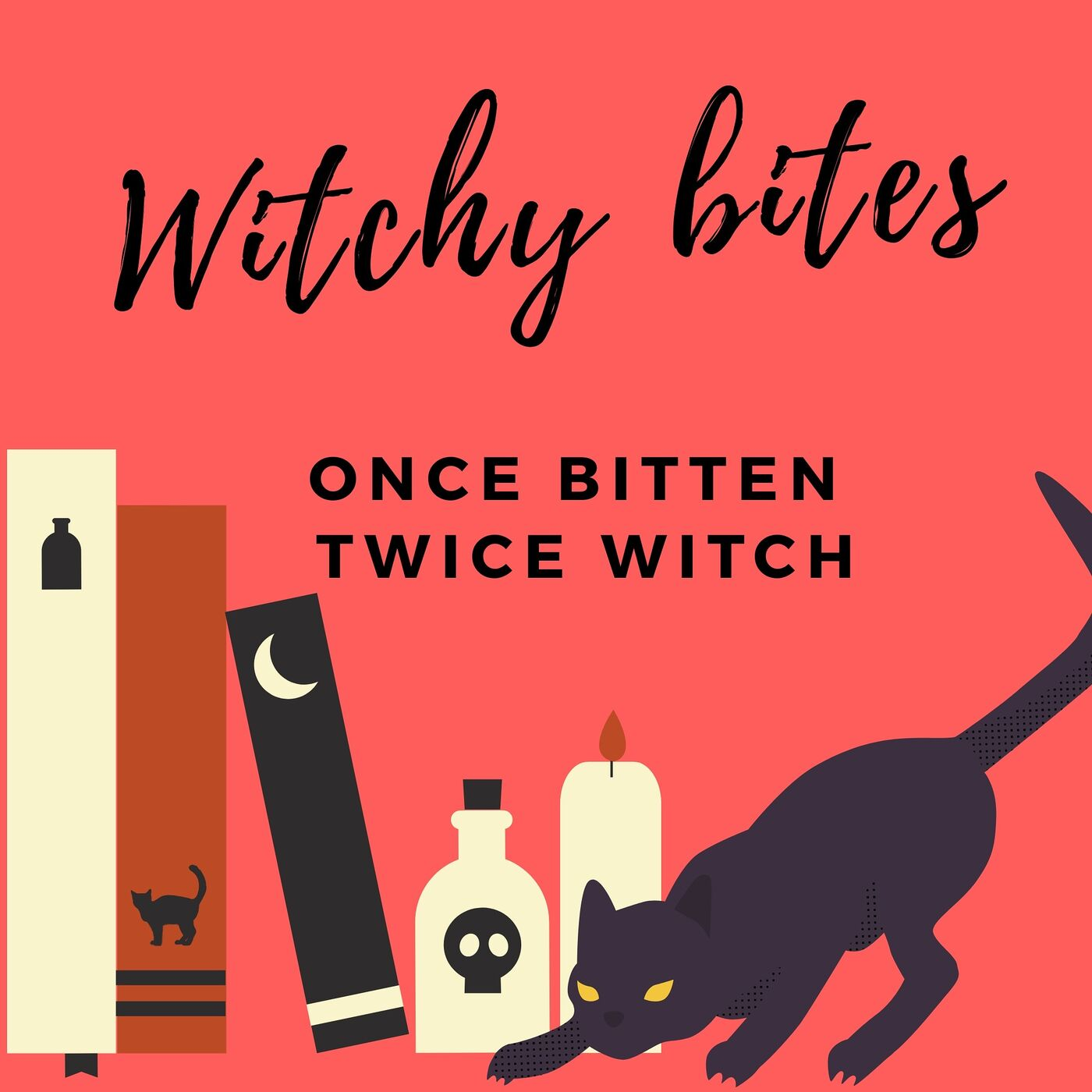 Witchy Bites: once bitten, twice witch