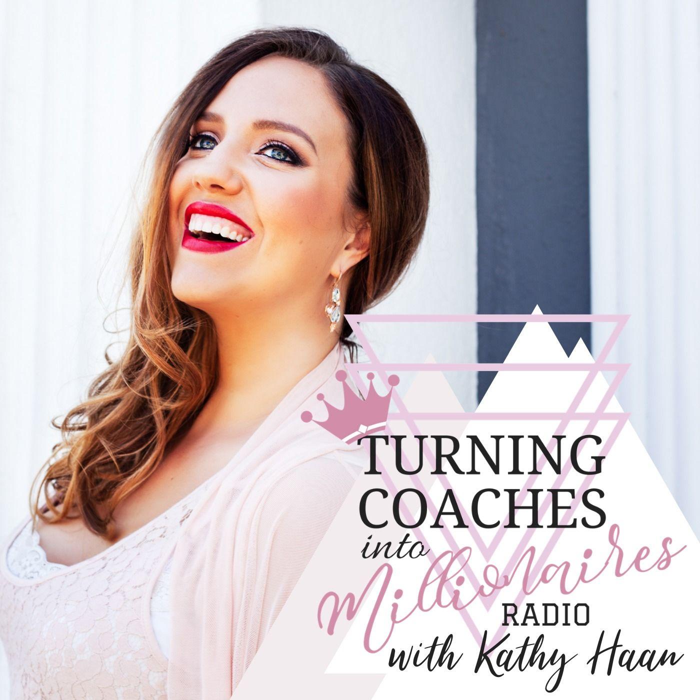 Turning Coaches into Millionaires Radio