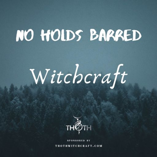 No Holds Barred Witchcraft