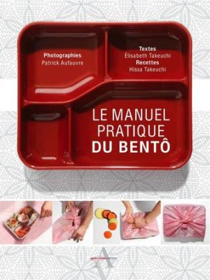 Le manuel pratique du Bento.