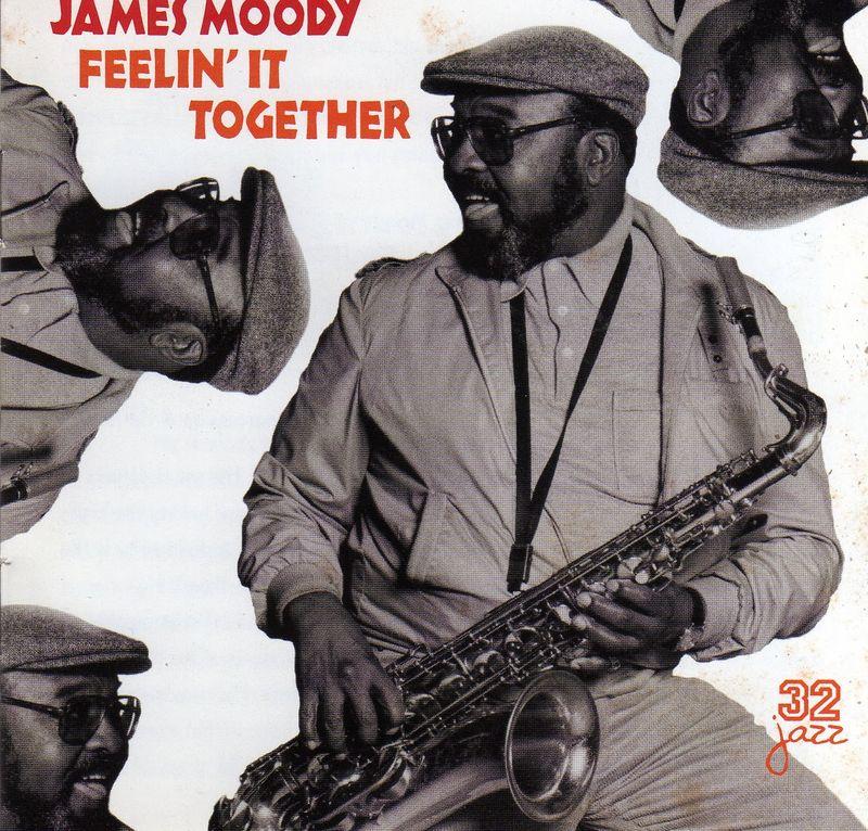James Moody - Feelin' It Together (1973) (32Jazz)