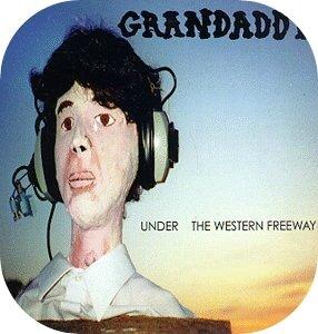 Under_the_Western_Freeway_-_Grandaddy