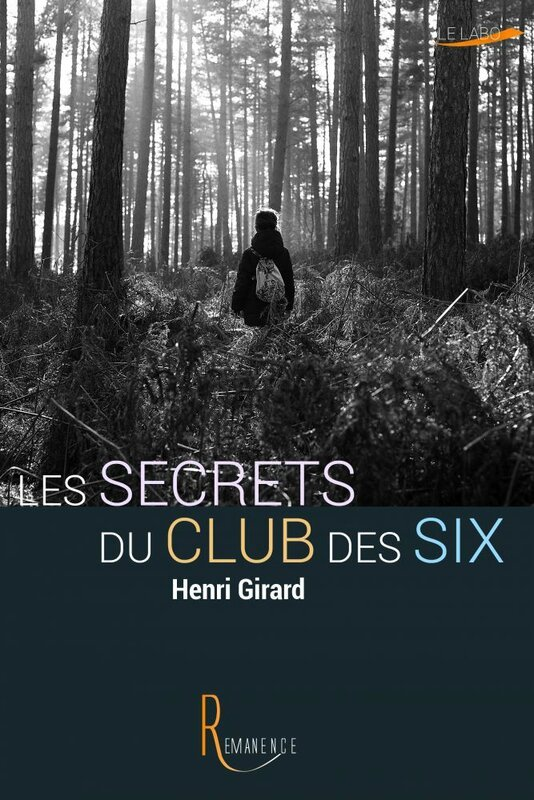 #Jul2 - Les secrets du club des six