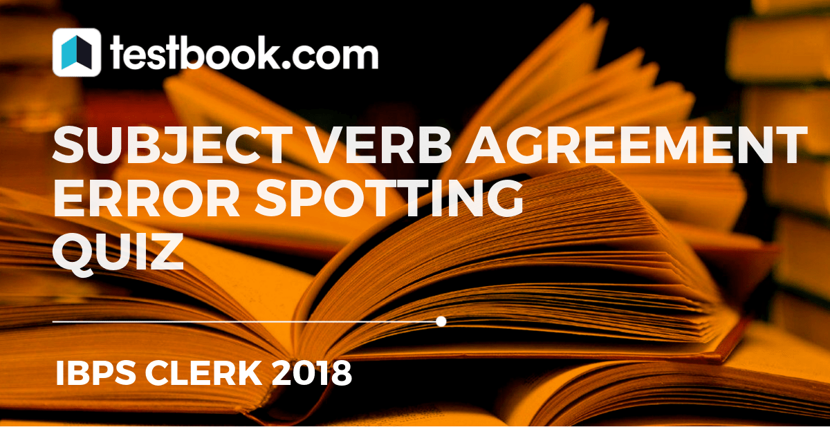Handy Tips For Subject Verb Agreement With Error Spotting Quiz 2