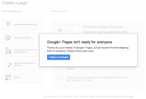 Google+ pages is not ready for everyone message
