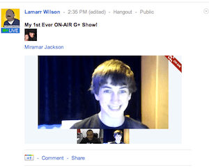 Google+ hangouts on Air (Live Broadcasting)