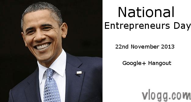 National Entrepreneurs Day Google+ Hangout 22nd November 2013 'We The Geeks'