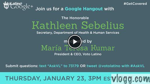 Voto Latino Google+ Hangout With Katheleen Sebelius Tomorrow