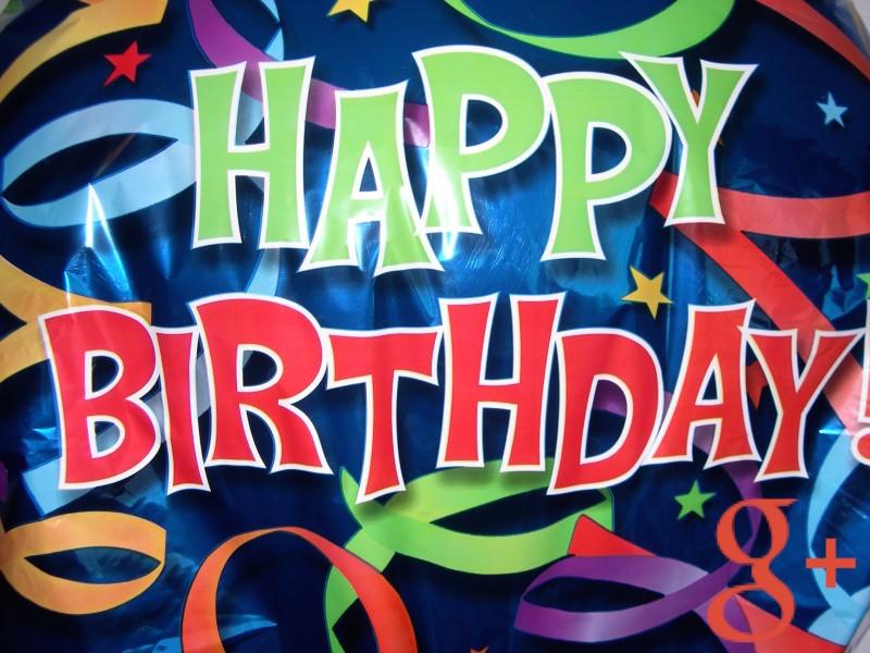 Wish You a Happy 4th Birthday Google+
