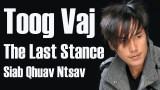 Toog Vaj : Siab Qhuav Ntsav