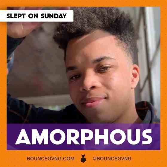 Amorphous Slept On Sunday