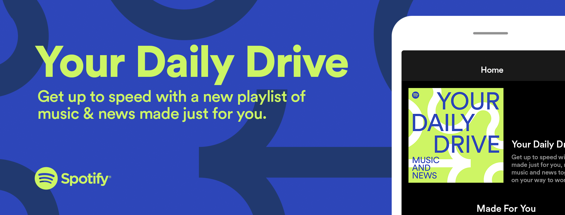 Your Daily Drive: Music and News That'll Brighten Your Commute — Spotify