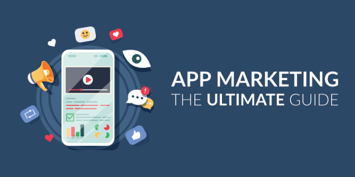 App Marketing: The Ultimate Guide to App Marketing Strategies