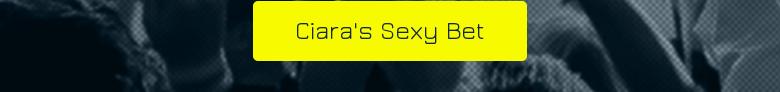 Ciaras Sexy Bet