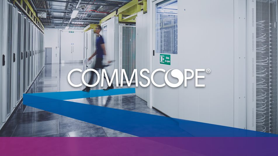 Achieve a Future-Ready Network with CommScope