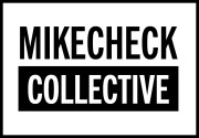 MikeCheck Collective