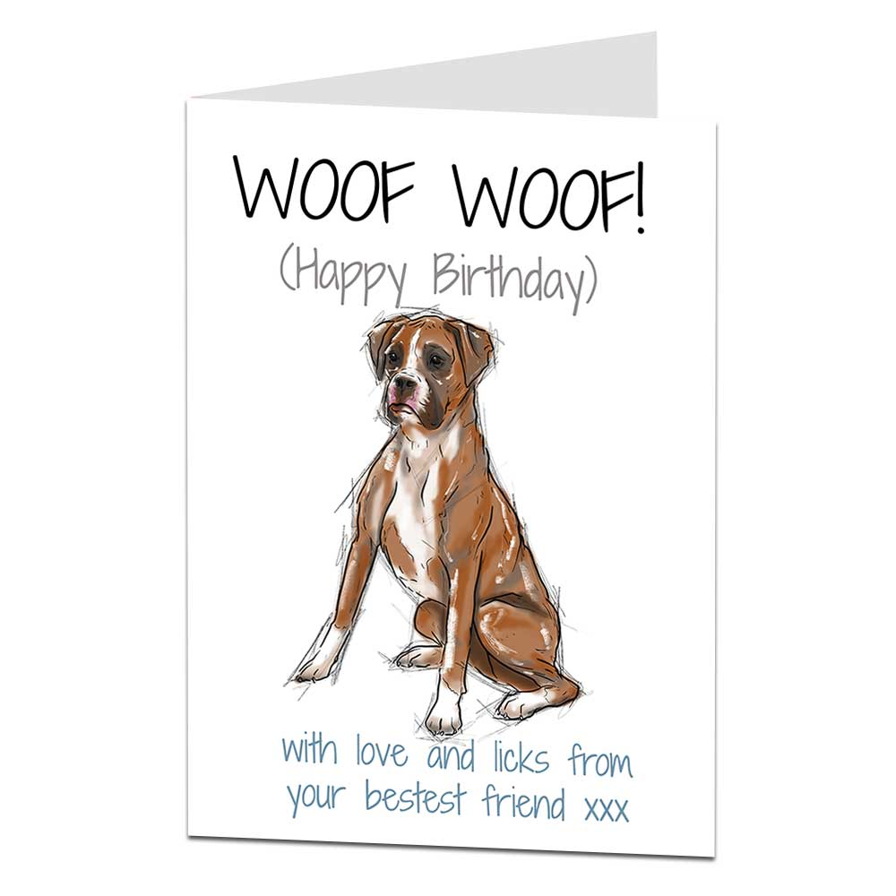 Boxer Dog Birthday Card From The Dog