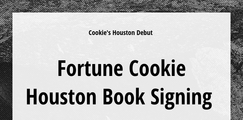 Cookie's Houston Debut Fortune Cookie Houston Book Signing