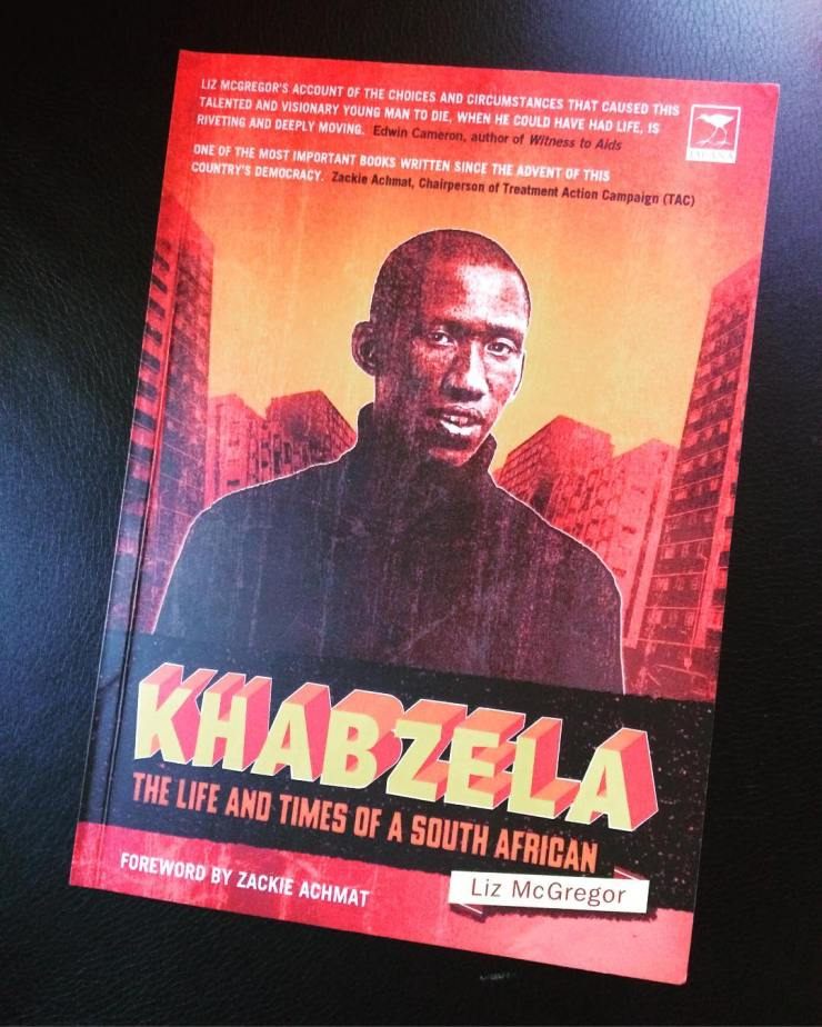 Khabzela the life and life times of a South African