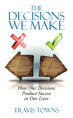 The Decisions We Make cover