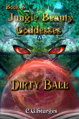 Jungle Beauty Goddesses: Dirty Ball cover