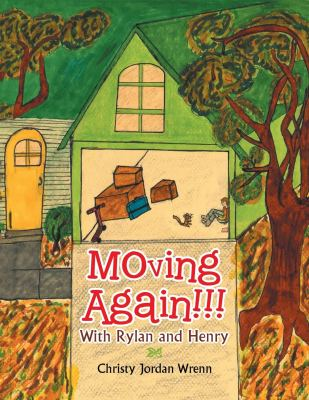 Moving Again!!! With Rylan and Henry cover