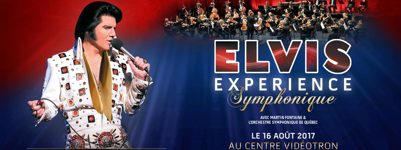 Elvis Experience Symphonique August 16 2017 Videotron