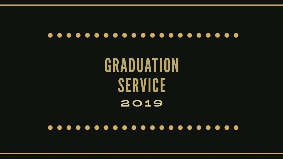 May 19, 2019 Graduation Service Art Work