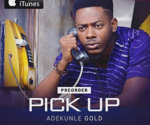 """Adekunle Gold Shared A Heartfelt Story; Why He Wrote The Song """"Pick Up"""""""